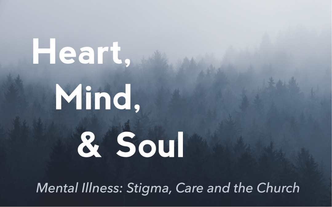 Heart, Mind, & Soul: The Church